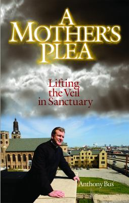 A Mother's Plea: Lifting the Veil in Sanctuary 9781596141841