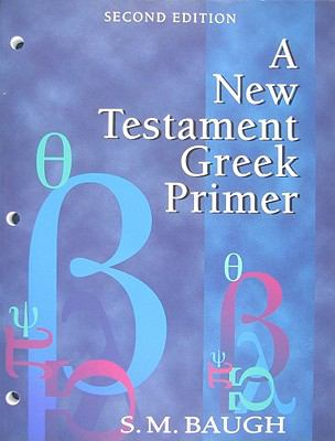 A New Testament Greek Primer 9781596381629