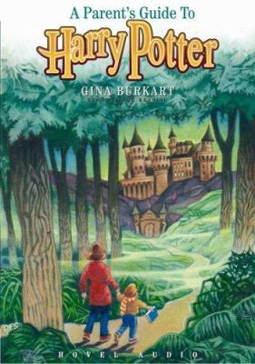 A Parent's Guide to Harry Potter 9781596443327