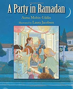 A Party in Ramadan 9781590786048