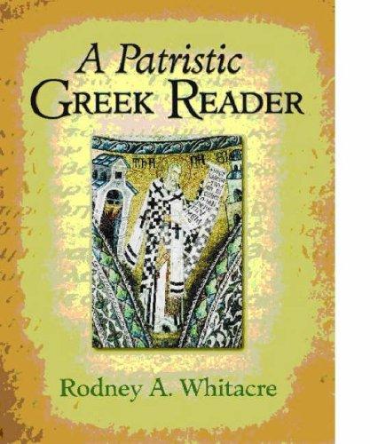 A Patristic Greek Reader 9781598560435