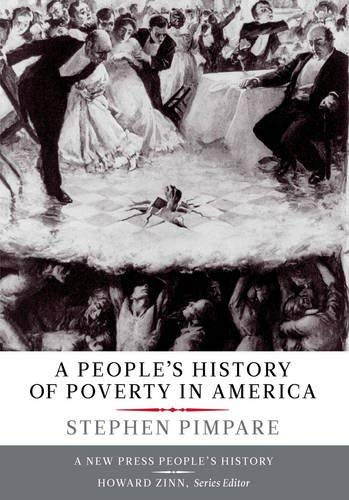 A People's History of Poverty in America 9781595586728