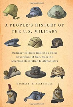 A People's History of the U.S. Military 9781595586285