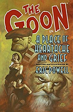 The Goon Volume 7: A Place of Heartache and Grief 9781595823113