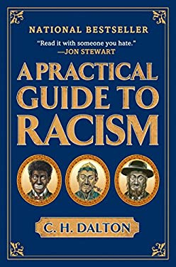 A Practical Guide to Racism 9781592404308