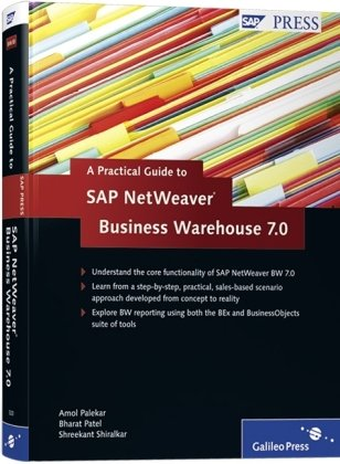 A Practical Guide to SAP Netweaver Business Warehouse (Bw) 7.0 9781592293230
