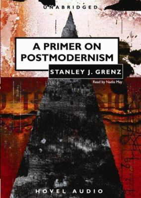 A Primer on Postmodernism 9781596442924