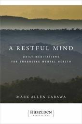 A Restful Mind: Daily Meditations for Enhancing Mental Health