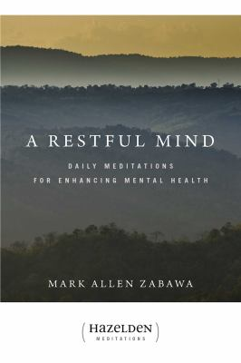 A Restful Mind: Daily Meditations for Enhancing Mental Health 9781592857524