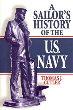 A Sailor's History of the U.S. Navy 9781591141518