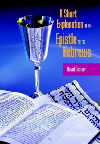 A Short Exposition of the Epistle to the Hebrews 9781599250199