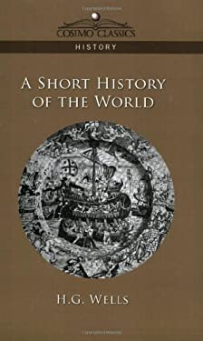 A Short History of the World 9781596055858