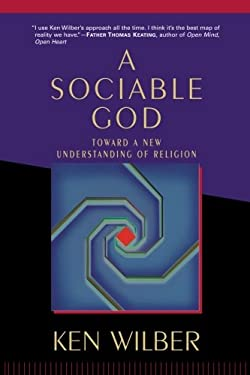 A Sociable God: Toward a New Understanding of Religion