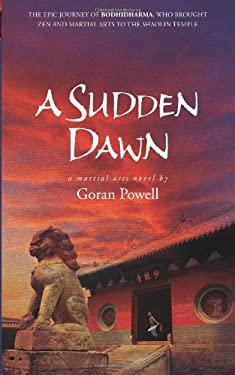 A Sudden Dawn 9781594391989