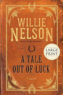 A Tale Out of Luck 9781599951676