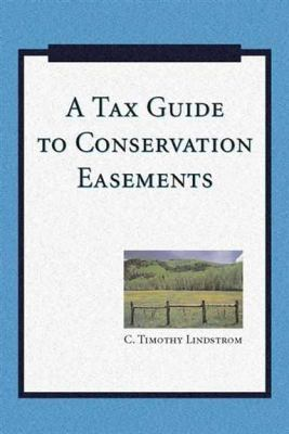 A Tax Guide to Conservation Easements 9781597263887