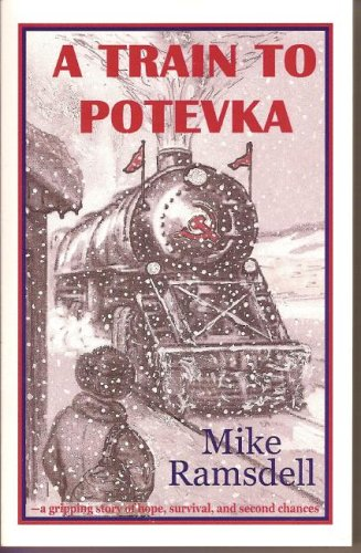A Train to Potevka 9781598720303