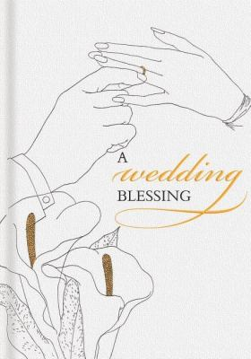 A Wedding Blessing 9781595833587