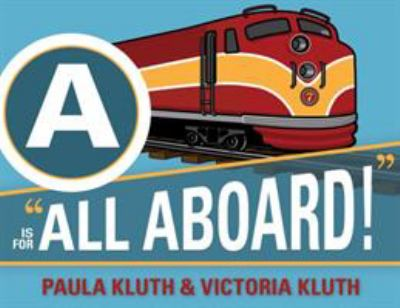 "A is for ""All Aboard!"""