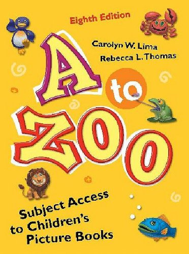 A to Zoo: Subject Access to Children's Picture Books 9781598844061