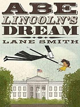 Abe Lincoln's Dream 9781596436084