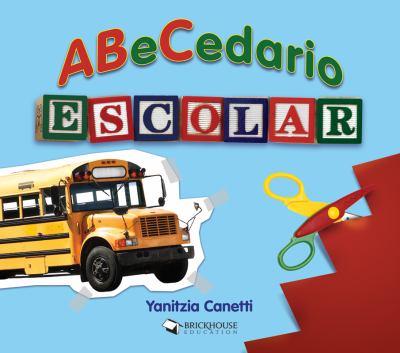 Abecedario Escolar 9781598352757