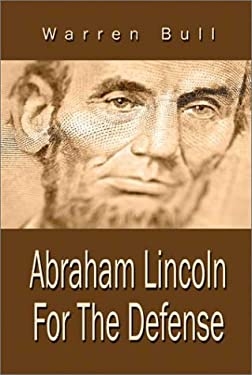 Abraham Lincoln for the Defense 9781592868315