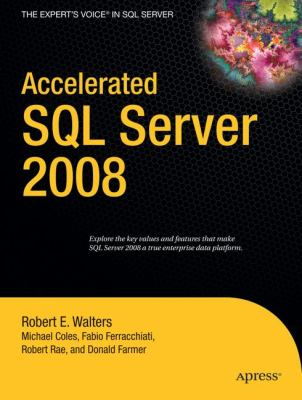 Accelerated SQL Server 2008 9781590599693