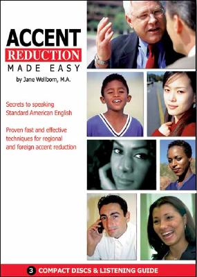 Accent Reduction Made Easy: Secrets to Speaking Standard American English 9781591253174