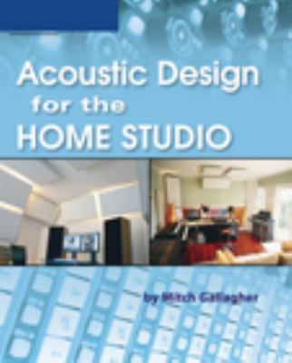acoustic design for the home studio by mitch gallagher reviews description more isbn. Black Bedroom Furniture Sets. Home Design Ideas