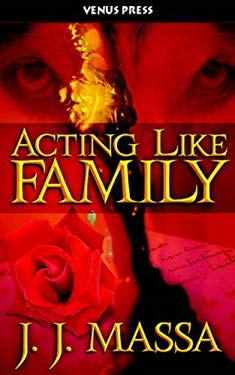 Acting Like Family 9781598360172