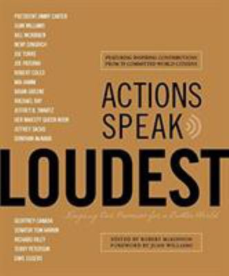 Actions Speak Loudest: Keeping Our Promise for a Better World 9781599214863