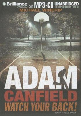 Adam Canfield Watch Your Back! 9781597371018