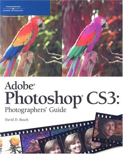 Adobe Photoshop Cs3: Photographers Guide 9781598634006