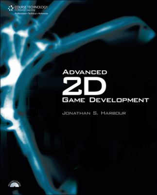 Advanced 2D Game Development [With CDROM] 9781598633429
