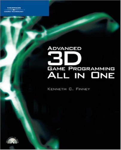Advanced 3D Game Programming All in One [With CDROM] 9781592007332