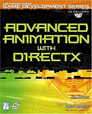 Advanced Animation with DirectX [With CDROM] 9781592000371