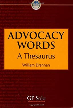 Advocacy Words: A Thesaurus 9781590315286