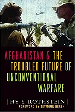 Afghanistan and the Troubled Future of Unconventional Warfare 9781591147459
