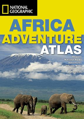 Africa Adventure Atlas 9781597751469