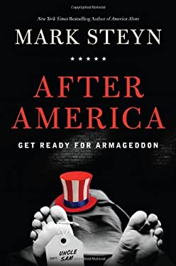 After America: Get Ready for Armageddon 9781596981003