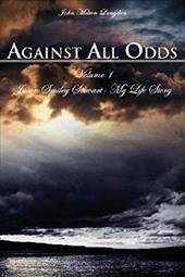 Against All Odds: Jason Smiley Stewart-My Life Story 7348241