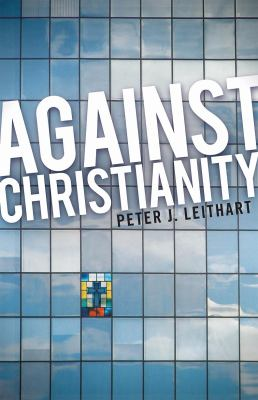 Against Christianity 9781591280064