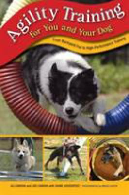 Agility Training for You and Your Dog: From Backyard Fun to High-Performance Training 9781599212487