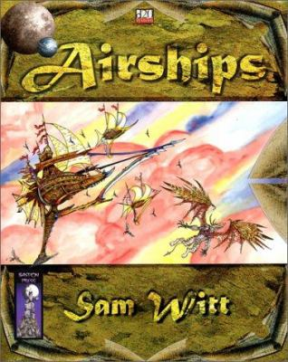 Airships: A D20 System Rules Supplement 9781592630004