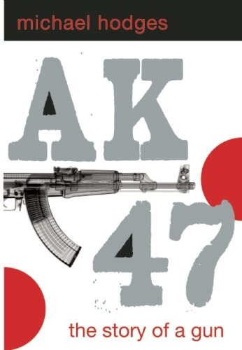 Ak47: The Story of a Gun 9781596922860
