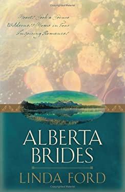Alberta Brides 9781593106713