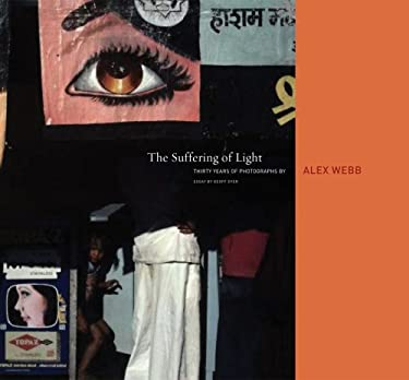 Suffering of Light 30 Yrs of Photographs 9781597111737