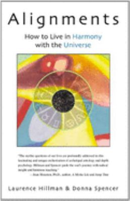 Alignments: How to Live in Harmony with the Universe 9781590560013