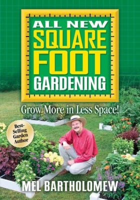 All New Square Foot Gardening: Grow More in Less Space! 9781591862024
